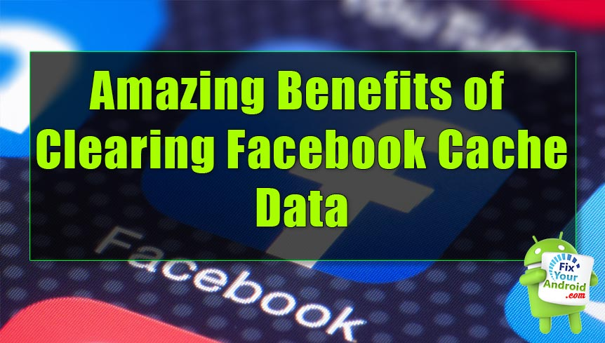 How to Clear Facebook Cache data