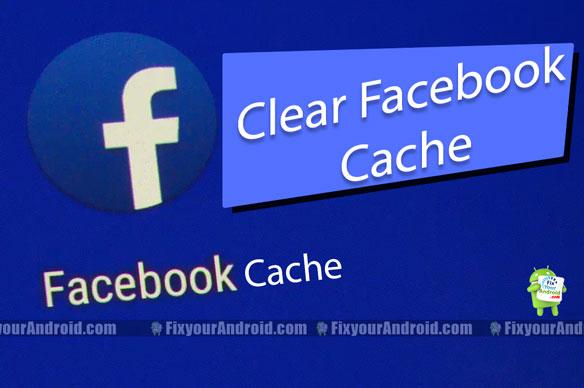 clear facebook cache