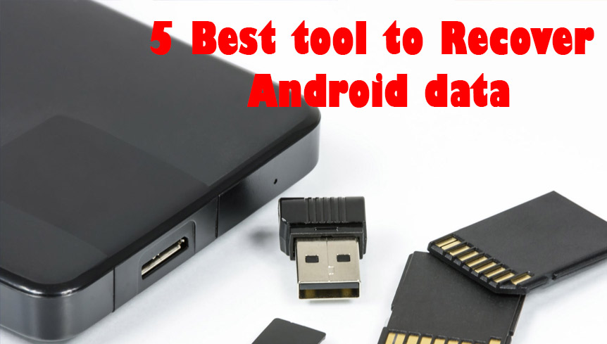 5 Best Tools to Recover Deleted Android Data
