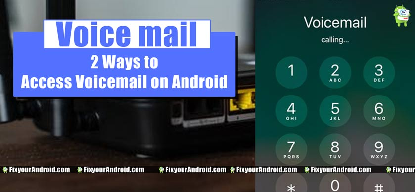 2-ways-to-access-Android-voicemail