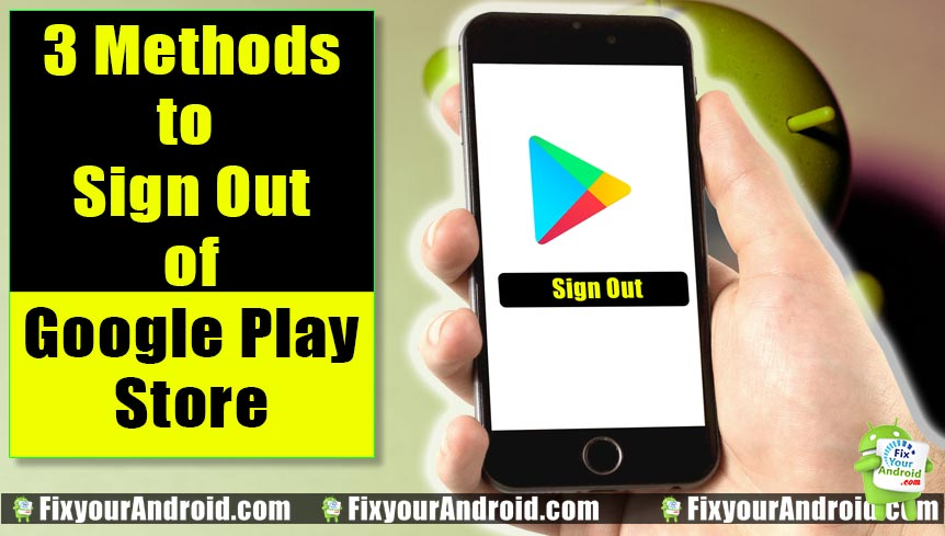 3 Methods to Sign Out From Google Playstore in Android Mobile and Tab