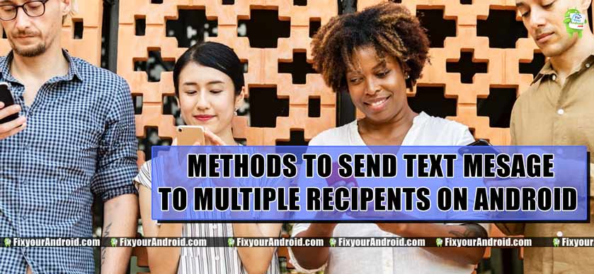 Send Text to Multiple Contacts on Android