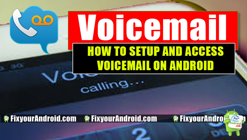 Voicemail-how-to-setup-and-access-voicemail-on-Android