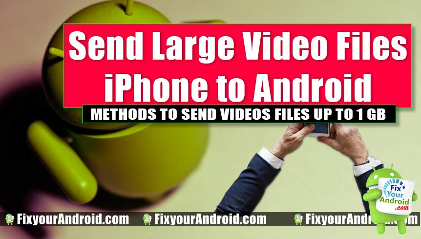 send-long-videos-from-iphone-to-android