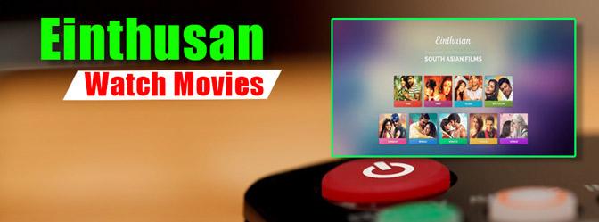 watch-latest-movies-on-Einthusan