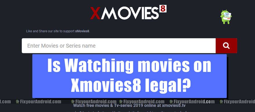 Is Watching movies on Xmovies8 legal?