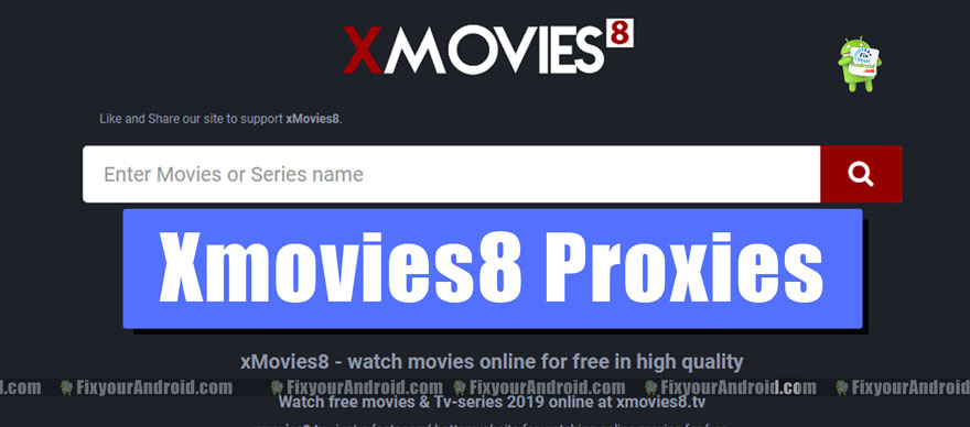 Xmovies8 Proxies