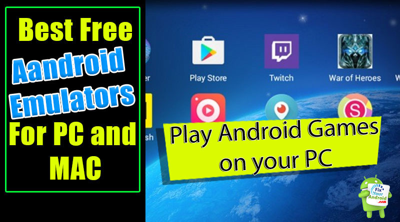 Best-Free-Android-Emulator-for-windows-and-Mac-2020