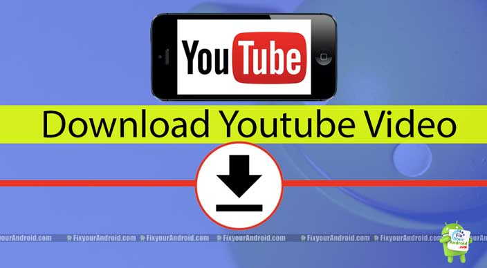 Download Youtube video Android ios