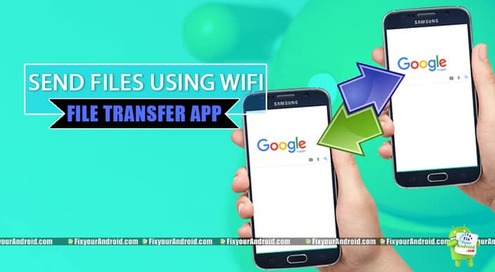 best-File-Sharing-Apps-android-using-wifi