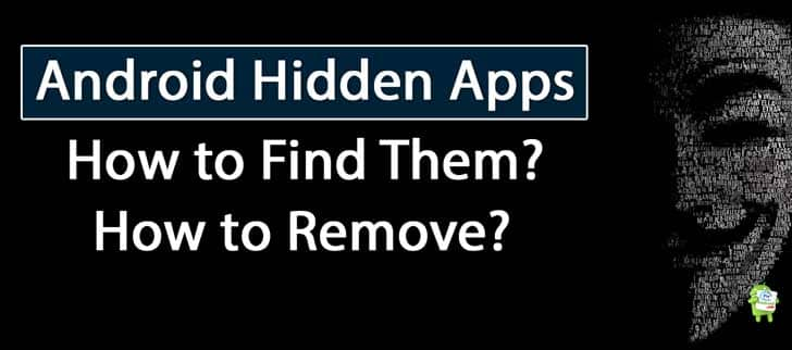 Find-hidden-apps-on-Android-and-remove