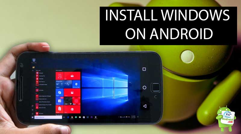 How-to-install-Windows-on-Android