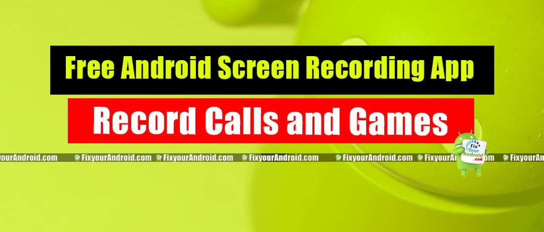 Free apps to record Android Screen