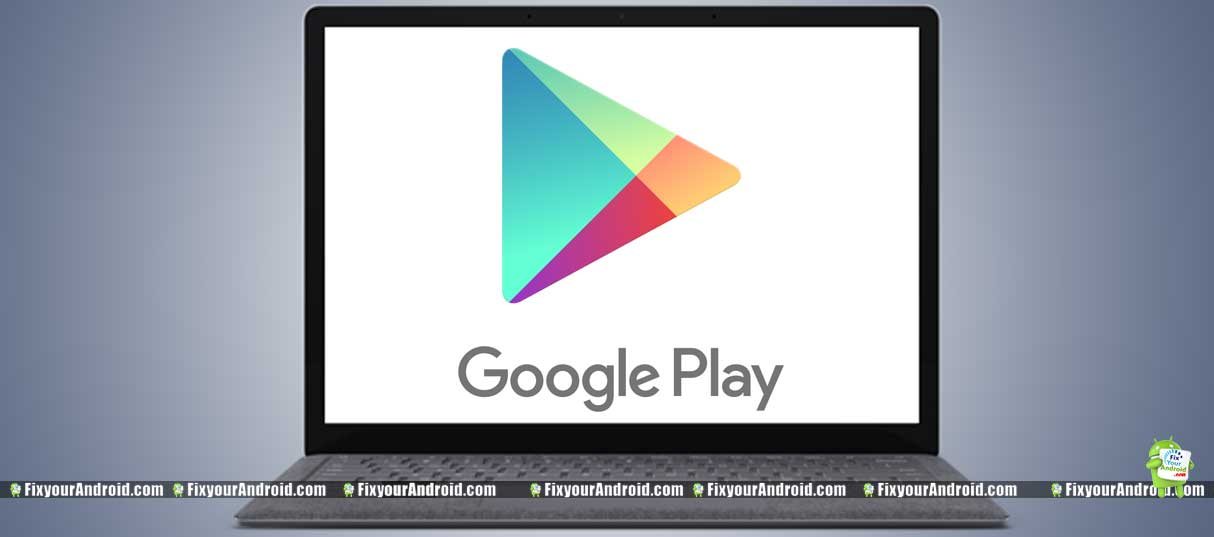 Download-Google-Play-for-PC-install-android-apps-on-pc
