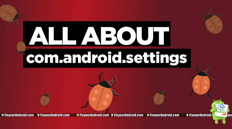 what-is-com.android.settings