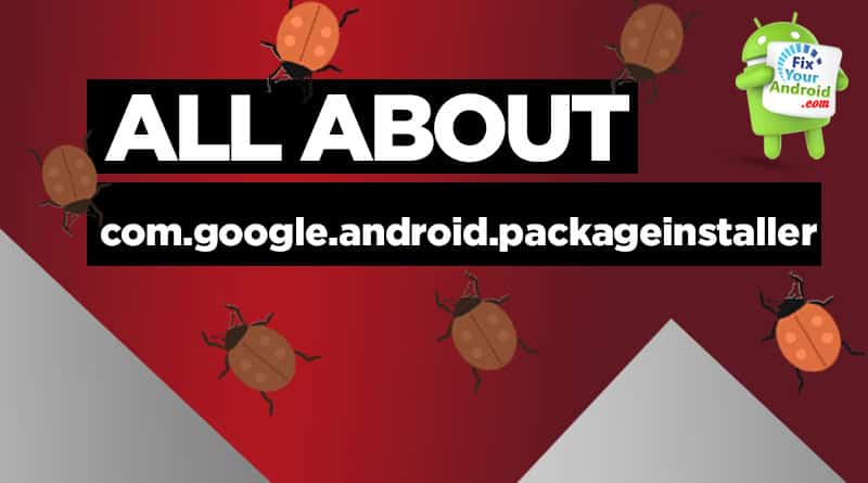 what-is-com.google.android.packageinstaller