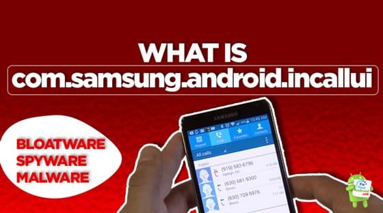 what-is-com.samsung.android.incallui