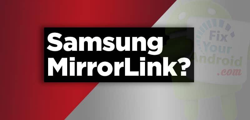 what-is-Samsung-MirrorLink