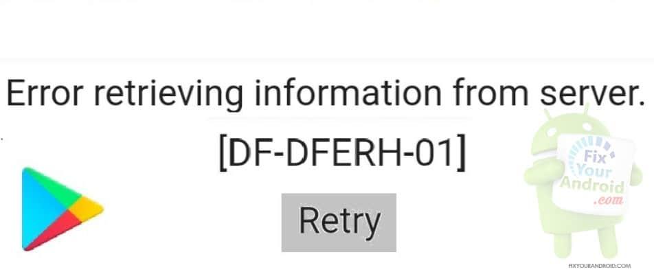 df-dferh-01-Error-play-store