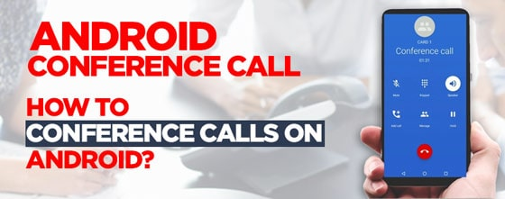 Howt o Conference Call on Android