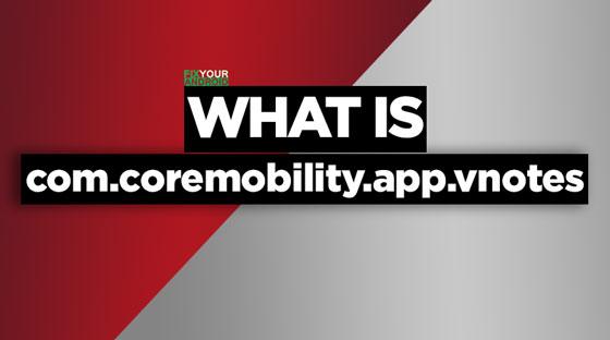 com.coremobility.app.vnotes