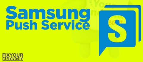 What is Samsung push service?