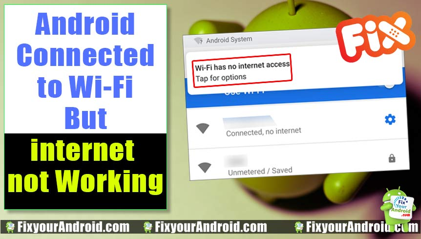 Oh Snap! Android Connected to Wi-Fi But no internet Working